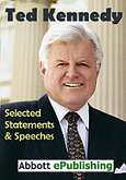 Selected Speeches of Ted Kennedy by Abbott ePublishing